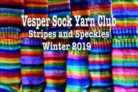 Vesper Sock Yarn Club January-February-March 2019